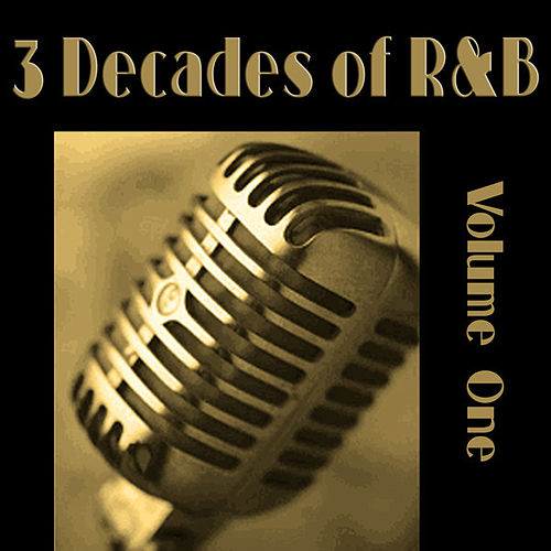 3 Decades of R&B - Vol 1 by Various Artists