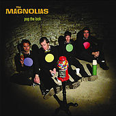 Pop the Lock by The Magnolias