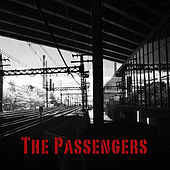 The Passengers by The Passengers