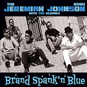 Brand Spank'n Blue by The Jeremiah Johnson Band