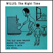 The Night Time by Willis