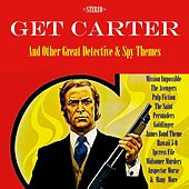 Get Carter & Other Detective & Spy Themes by Various Artists