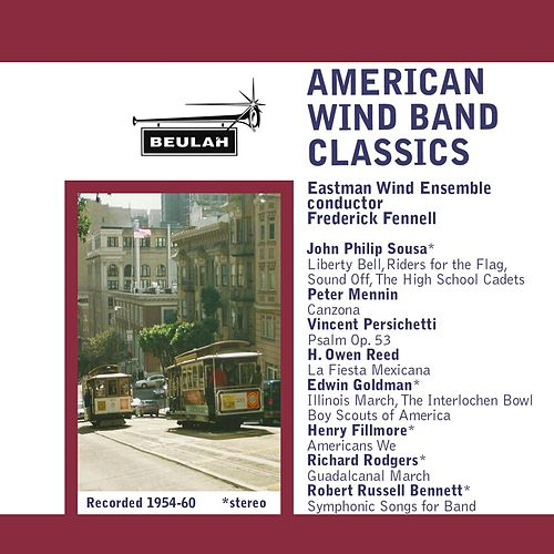 American Wind Band Classics by Eastman Wind Ensemble