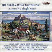 The Golden Age Of Light Music: A Second A-Z Of Light Music by Various Artists
