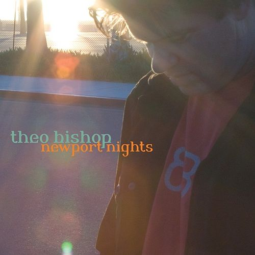 Newport Nights by Theo Bishop