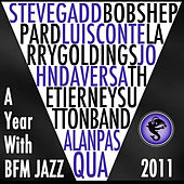 A Year With BFM Jazz 2011 by Various Artists