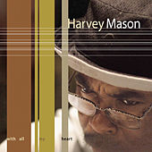 With All My Heart by Harvey Mason