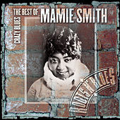 Crazy Blues: The Best Of Mamie Smith von Mamie Smith