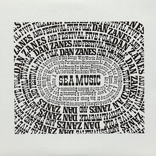 Sea Music: A Gathering Of Sea Songs by Dan Zanes