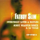 Everybody Loves A Bootleg by Fatboy Slim