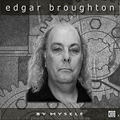 By Myself by Edgar Broughton Band