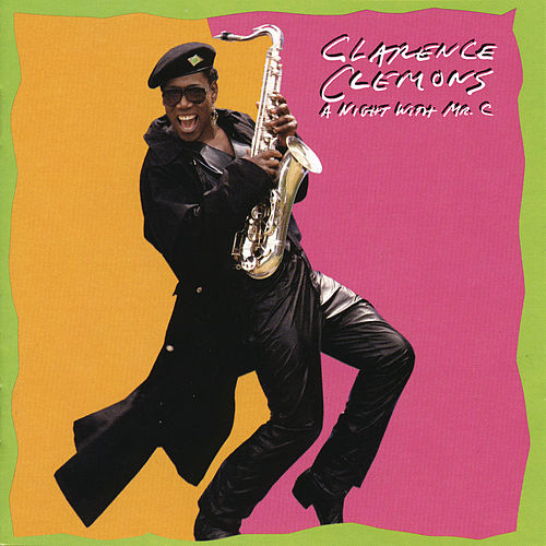 A Night With Mr. C by Clarence Clemons