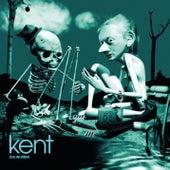 Du & jag döden by Kent