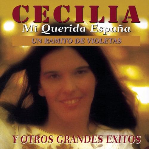 Mi Querida España Y Otros Grandes Exitos by Cecilia