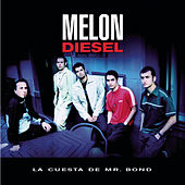 La Cuesta De Mr. Bond by Melon Diesel