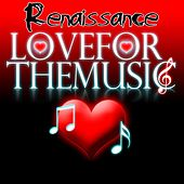 Love for the Music EP by Renaissance