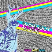 Dance. Sweat. Rock by Workout Music
