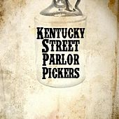 Barn Burner by Kentucky Street Parlor Pickers