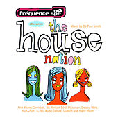 The House Nation (Mixed By DJ Paul Smith) by Various Artists