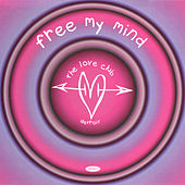 Free My Mind by Love Club