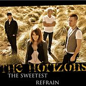 The Sweetest Refrain by Horizons