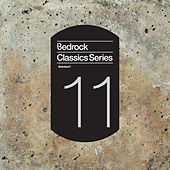 Bedrock Classics Series 11 by Various Artists