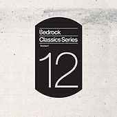 Bedrock Classics Series 12 by Various Artists