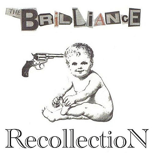 Recollection by Brilliance