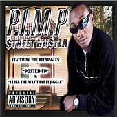 Street Hustla by Pimp
