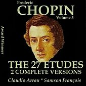 Chopin, Vol. 3 : The 27 Etudes - Two Complete Versions (Award Winners) by Various Artists