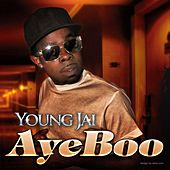 Aye Boo (Clean Version) - Single by Young Jai