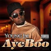 Aye Boo - Single by Young Jai