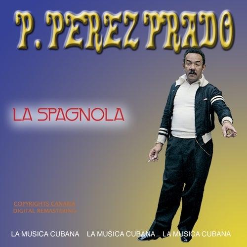 La Spagnola by Perez Prado