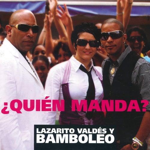 Quién Manda by Bamboleo