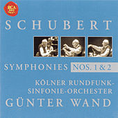 Schubert: Symphony No. 1 & 2 by Günter Wand