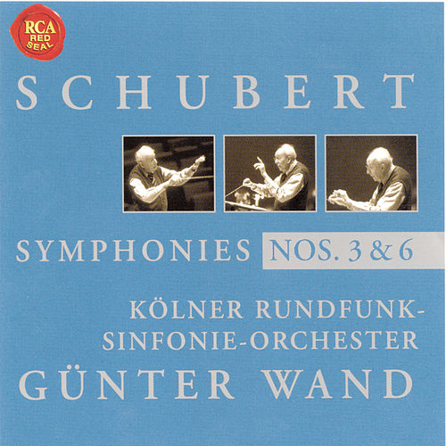Schubert: Symphony No. 3 & 6 by Günter Wand