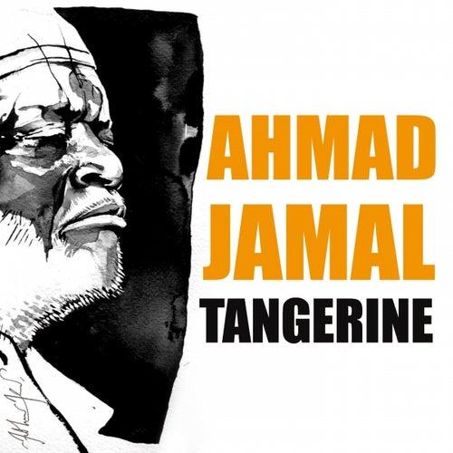 Tangerine by Ahmad Jamal