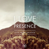 I Love Your Presence (Live From Phoenix) by Vineyard Worship