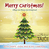 Merry Christmas! (May God Bless us Everyone) by Tajci