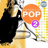 The World of Pop, Vol. 2 by Various Artists