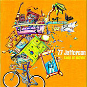 Keep On Movin' EP by 77 Jefferson