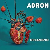 Organismo by Adron