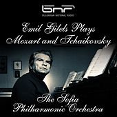 Emil Gilels Plays Mozart and Tchaikovsky by Emil Gilels