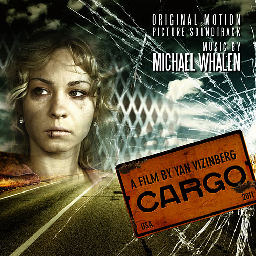 Cargo by Michael Whalen