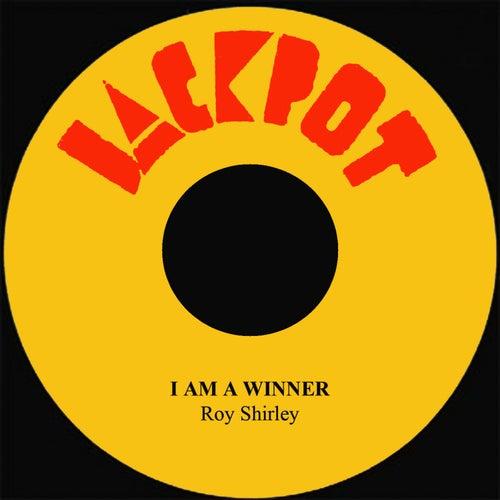 I Am A Winner by Roy Shirley