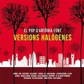 El Pop D'Antònia Font : Versions Halògenes von Various Artists