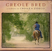 Creole Bred: A Tribute to Creole & Zydeco by Pistol