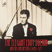 The Elegant Eddy Duchin by Various Artists
