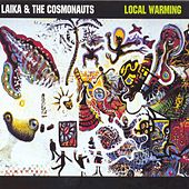 Local Warming by Laika and the Cosmonauts