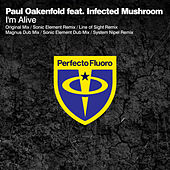 I'm Alive by Paul Oakenfold
